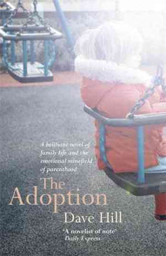 The Adoption: A deeply perceptive novel that will move you to tears