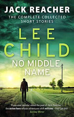 No Middle Name: The Complete Collected Jack Reacher Stories- 99bookscart-secondhand-bookstore-near-me