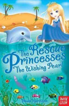 The Wishing Pearl (The Rescue Princesses, #2)