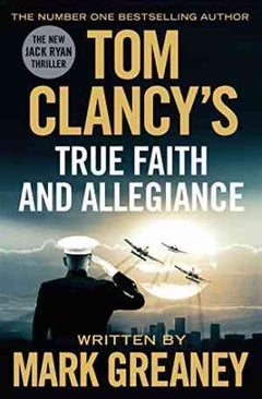 Tom Clancy's True Faith and Allegiance- 99bookscart-secondhand-bookstore-near-me