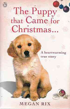 The Puppy that Came for Christmas and Stayed Forever- 99bookscart-secondhand-bookstore-near-me