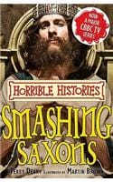 The smashing Saxons (Horrible Histories TV Tie-In)