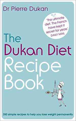 The Dukan Diet Recipe Book- 99bookscart-secondhand-bookstore-near-me