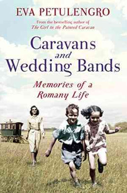 Caravans and Wedding Bands: Memories of a Romany Life- 99bookscart-secondhand-bookstore-near-me
