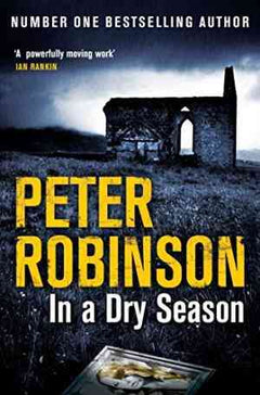 In A Dry Season (The Inspector Banks series)