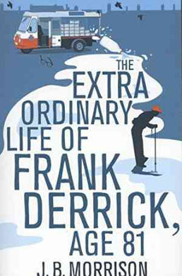 Extra Ordinary Life of Frank Derrick, Age 81