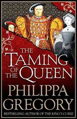 The Taming of the Queen (The Plantagenet and Tudor Novels, #11)- 99bookscart