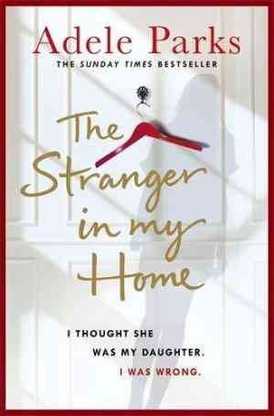 The Stranger In My Home: I thought she was my daughter. I was wrong.- 99bookscart-secondhand-bookstore-near-me