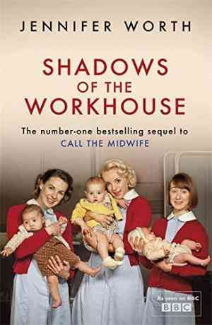 Shadows of the Workhouse: The Drama of Life in Postwar London