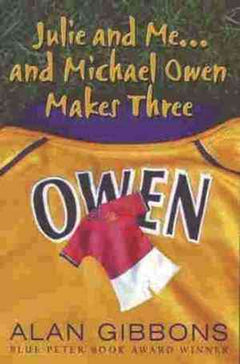Julie and Me . . . and Michael Owen Makes Three
