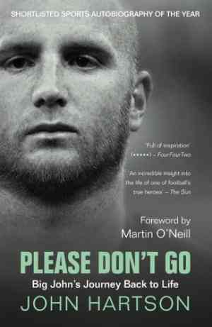 Please Don't Go: Big John's Journey Back to Life- 99bookscart-secondhand-bookstore-near-me