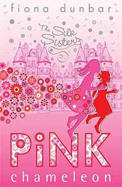 Pink Chameleon (Silk Sisters, #1)