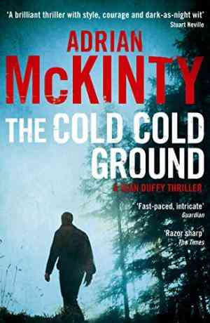 The Cold Cold Ground (Detective Sean Duffy, #1)