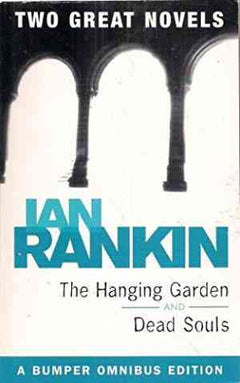 The Hanging Garden / Dead Souls (Inspector Rebus, #9-10)- 99bookscart-secondhand-bookstore-near-me
