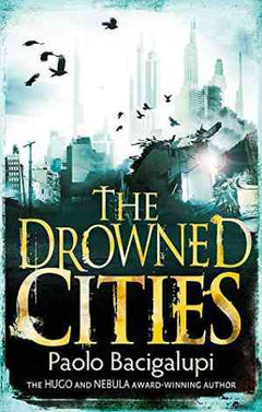 The Drowned Cities (Ship Breaker, #2)- 99bookscart-secondhand-bookstore-near-me