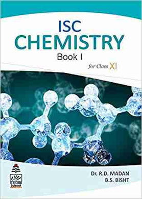 ISC Chemistry Book I for Class XI