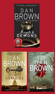 Inferno, The Lost Symbol, Angels & Demons by Dan Brown