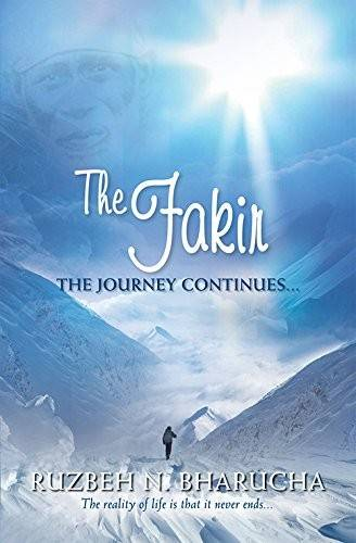 The Fakir the Journey Continues: Journey Continues