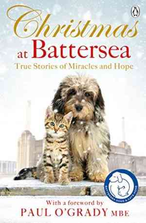 Christmas at Battersea: True Stories of Miracles and Hope- 99bookscart-secondhand-bookstore-near-me