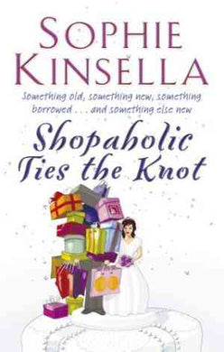 Shopaholic Ties the Knot (Shopaholic, #3)
