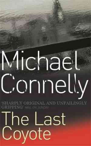 The Last Coyote (Harry Bosch, #4; Harry Bosch Universe, #4)- 99bookscart-secondhand-bookstore-near-me