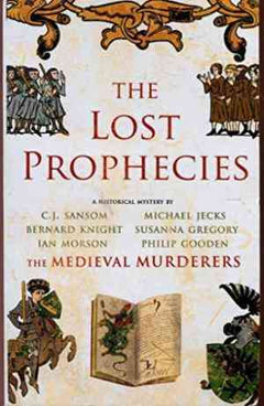 The Lost Prophecies (The Medieval Murderers, #4)
