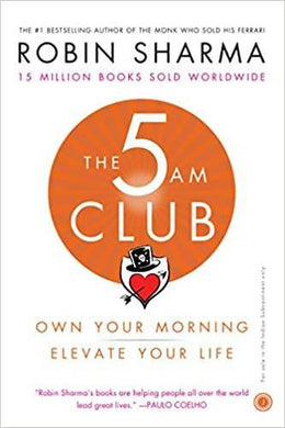 The 5 AM Club: Own Your Morning, Elevate Your Life - 99bookscart