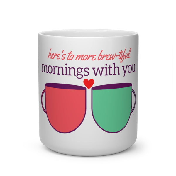 Mornings With You Heart Shape Mug