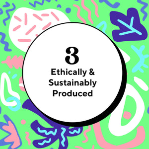Ethically and sustainably produced