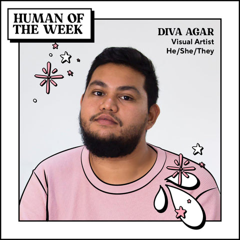 Human of the Week - Diva Agar