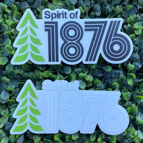 Spirit of 1876 Sticker