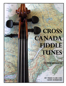 Cross Canada Fiddle - Volume 2 - Beginner to Intermediate