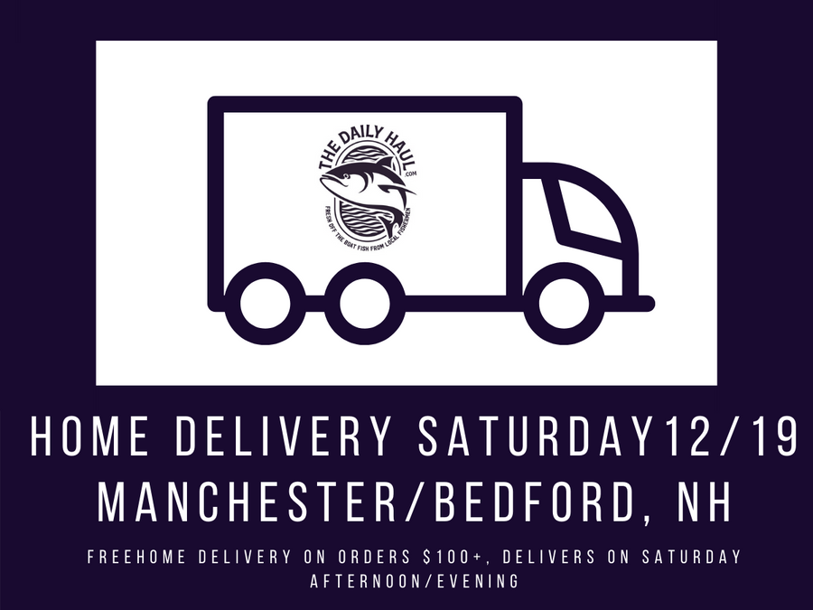 Saturday 12/19 Home Delivery: Manchester & Bedford, NH