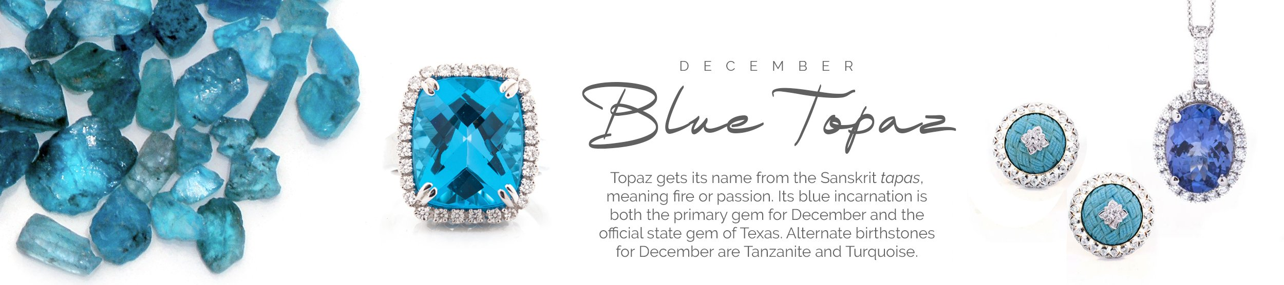 December Birthstone: Tanzanite/Turquoise/Blue Topaz