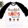 Thankful For My Little Turkeys | Baseball T-shirt