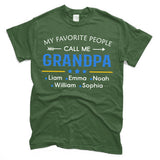 My Favorite People Call Me Grandpa | T-Shirt