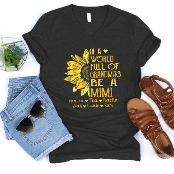Sunflower In A World Full Of Grandmas be a Mimi | Personalized V-neck shirt - Pofily