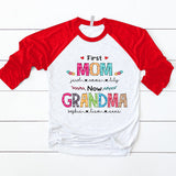 First Mom Now Grandma Mother's Day Shirt
