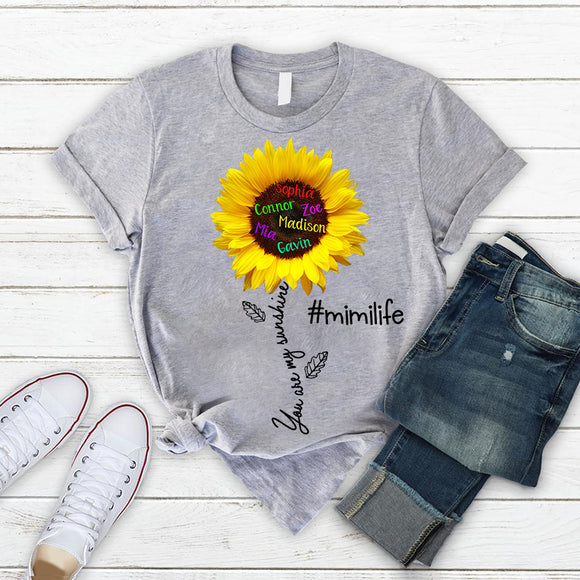 You Are My Sunshine - Mimi Life | Personalized T-shirt - Pofily