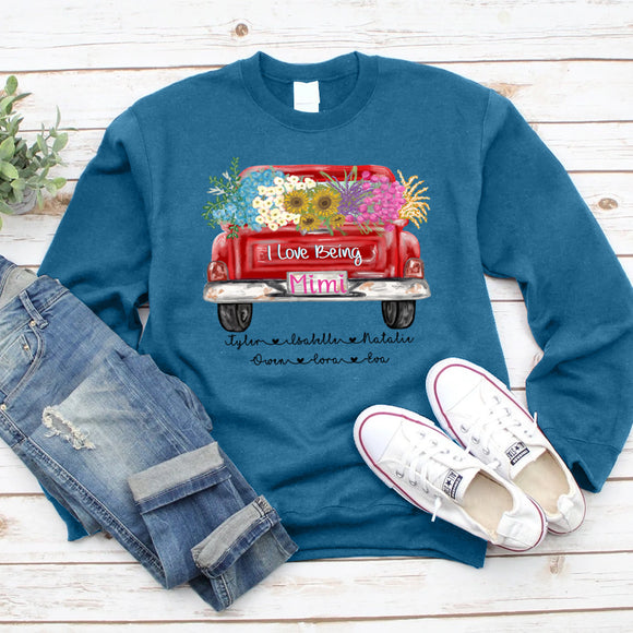 I Love Being Mimi Truck Flowers | Personalized Sweatshirt