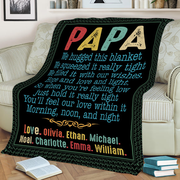 Gift For Grandpa-Papa We Hugged This Blanket Papa Blanket