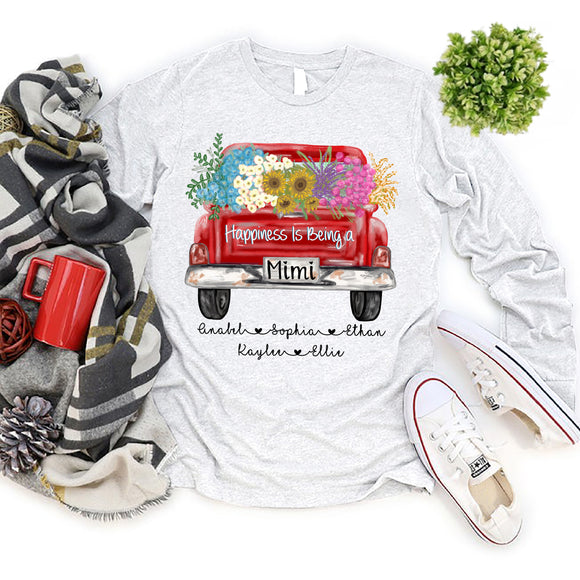 Happiness Is Being A Mimi - Truck Flowers | Personalized Long Sleeve T-Shirt