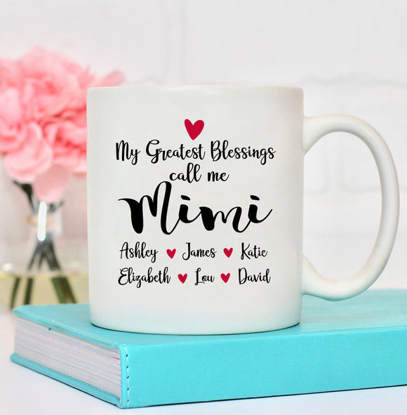 Personalized Mug - My Greatest Blessings Call Me Mimi - Pofily