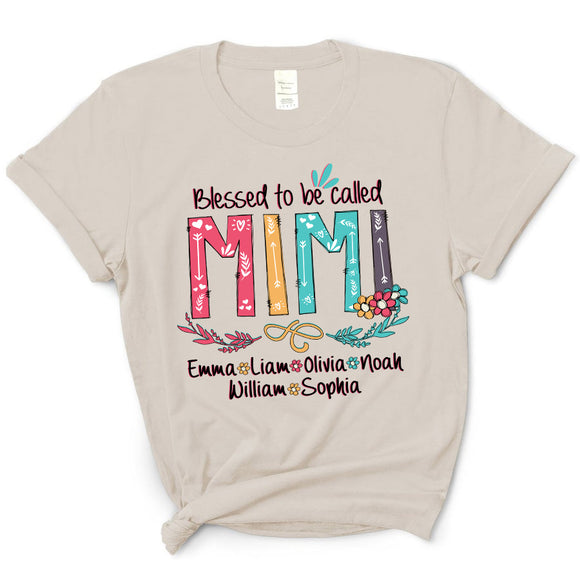 Blessed To Be Called Mimi | Personalized T-shirt - Pofily