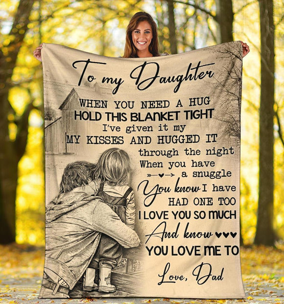 Hold this blanket tight Daughter - Blanket