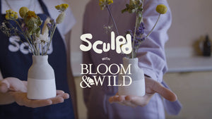 Sculpd with Bloom & Wild Pottery and Flower Arranging Tutorial