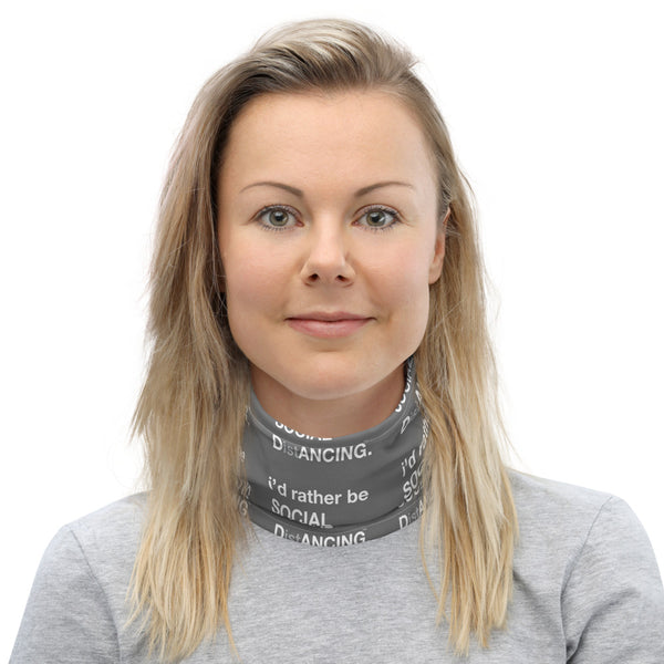 SOCIAL DistANCING Neck Gaiter Grey