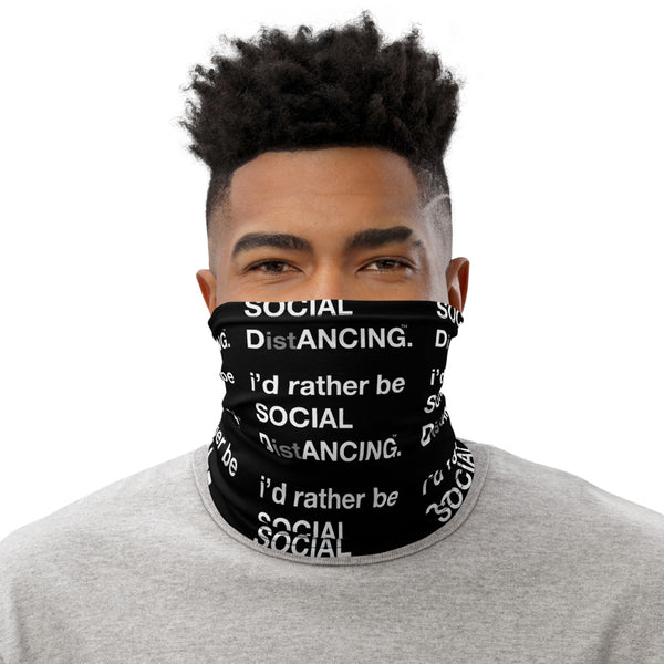 SOCIAL DistANCING Neck Gaiter Black