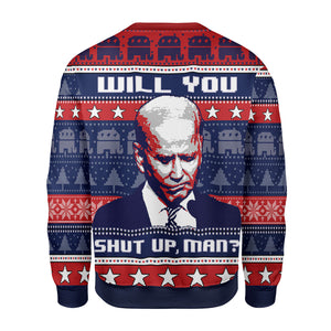 Will You Shut Up Man Ugly Christmas Sweater
