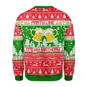 Drink Like It's My Birthday Christmas Sweater